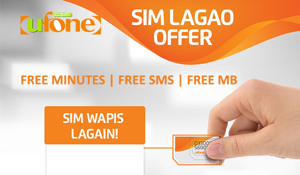 Ufone SIM Lagao Offer Get Free Minutes, SMS, MBs